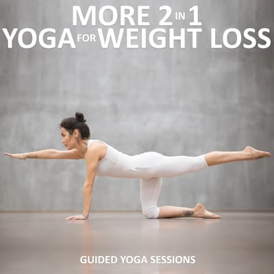 More 2 in 1 Yoga for Weight Loss by Sue Fuller audiobook