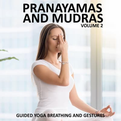 Pranayamas and Mudras Vol 2 by Sue Fuller audiobook