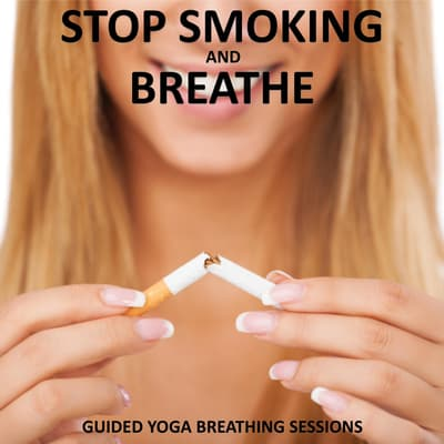 Stop Smoking and Breathe by Sue Fuller audiobook