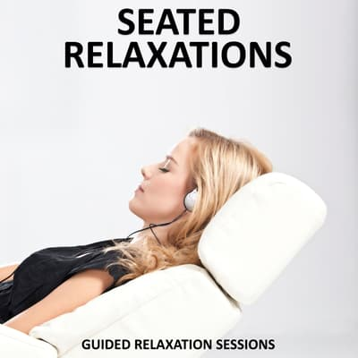 Seated Relaxations by Sue Fuller audiobook