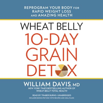 Wheat Belly 10-Day Grain Detox by William Davis audiobook