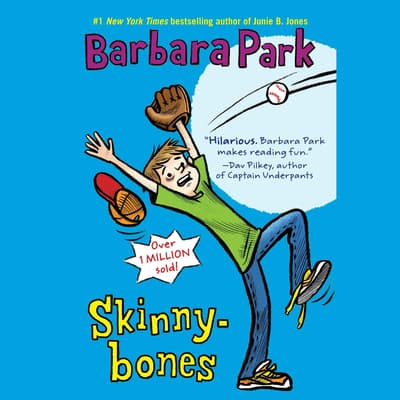 Skinnybones by Barbara Park audiobook