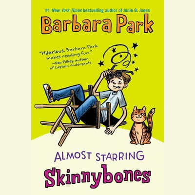 Almost Starring Skinnybones by Barbara Park audiobook