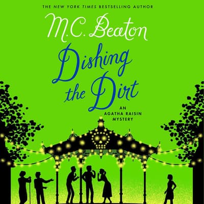 First Chapter Preview: Dishing the Dirt by M. C. Beaton audiobook
