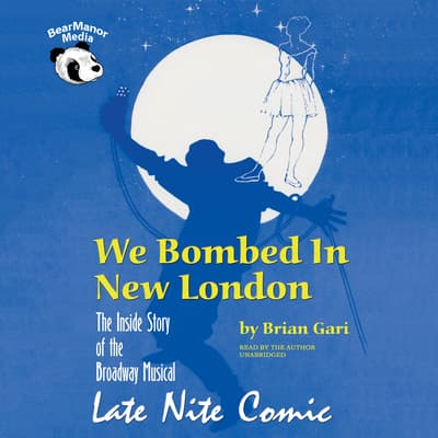 We Bombed in New London by Brian Gari audiobook