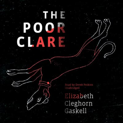 The Poor Clare by Elizabeth Gaskell audiobook