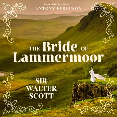 The Bride of Lammermoor by Walter Scott audiobook