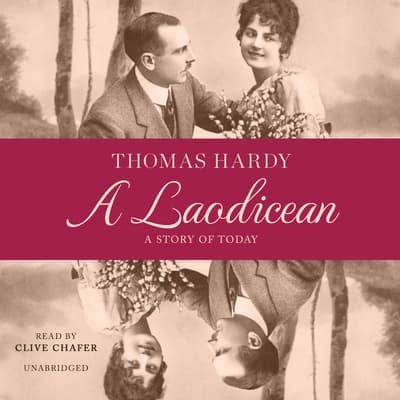 A Laodicean by Thomas Hardy audiobook