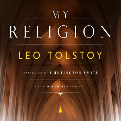 My Religion by Leo Tolstoy audiobook