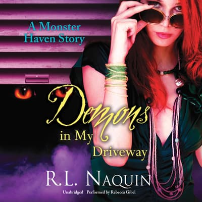 Demons in My Driveway by R. L. Naquin audiobook