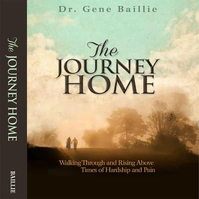 The Journey Home by Gene Baillie audiobook