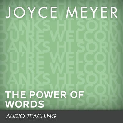 The Power of Words by Joyce Meyer audiobook