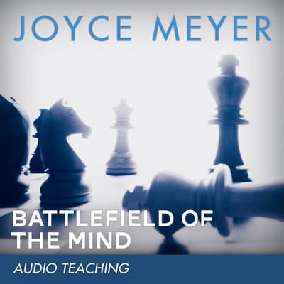 Battlefield of the Mind by Joyce Meyer audiobook