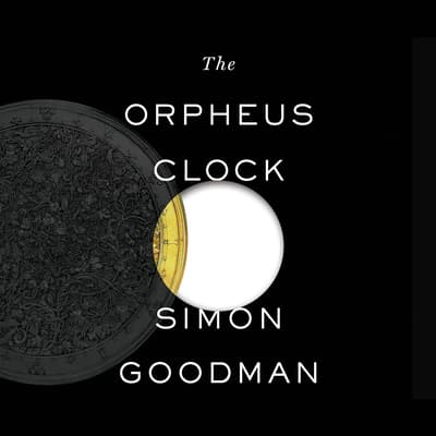 The Orpheus Clock by Simon Goodman audiobook