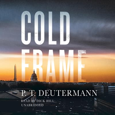 Cold Frame by P. T. Deutermann audiobook