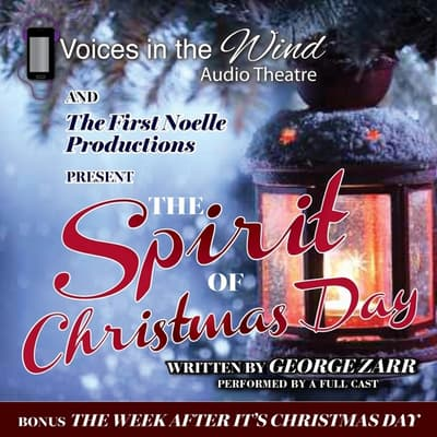 The Spirit of Christmas Day by George Zarr audiobook