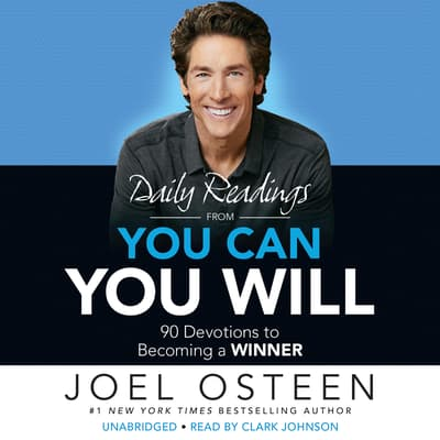 Daily Readings from You Can, You Will by Joel Osteen audiobook