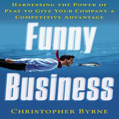 Funny Business by Christopher Byrne audiobook