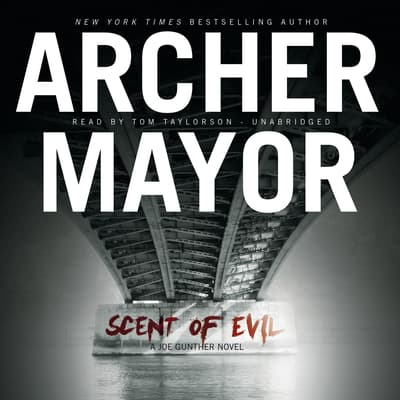 Scent of Evil by Archer Mayor audiobook