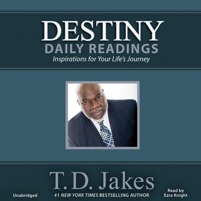 Destiny Daily Readings by T. D. Jakes audiobook