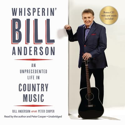 Whisperin' Bill Anderson by Bill Anderson audiobook