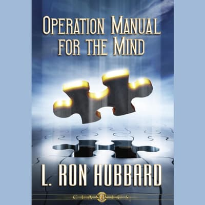 Operation Manual For The Mind by L. Ron Hubbard audiobook