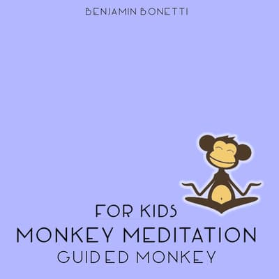 Guided Monkey by Benjamin  Bonetti audiobook