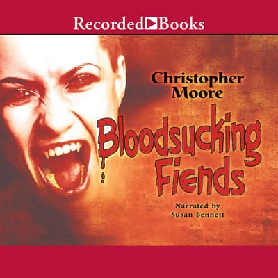 Bloodsucking Fiends by Christopher Moore audiobook