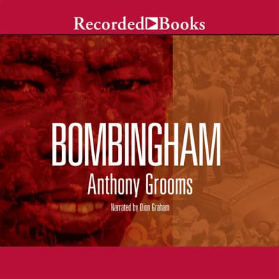 Bombingham by Anthony Grooms audiobook