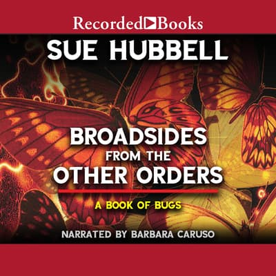 Broadsides from the Other Orders by Sue Hubbell audiobook