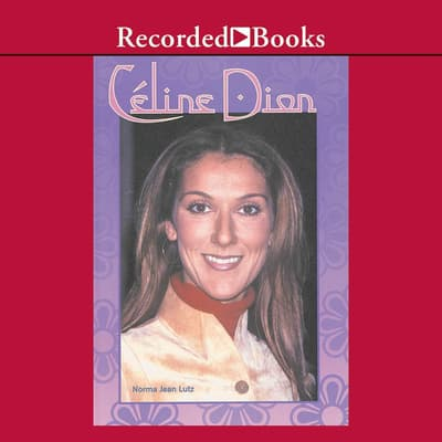 Celine Dion by Norma Jean Lutz audiobook