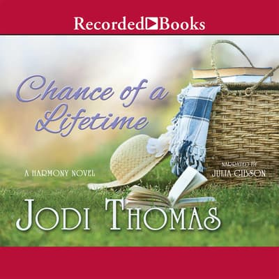 Chance of a Lifetime by Jodi Thomas audiobook