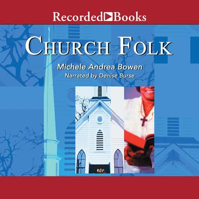 Church Folk by Michele Andrea Bowen audiobook