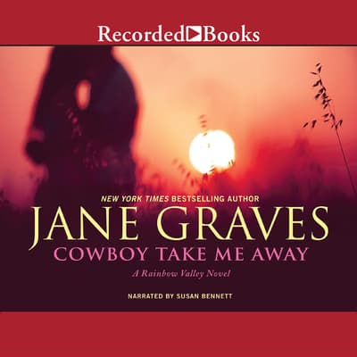 Cowboy Take Me Away by Jane Graves audiobook