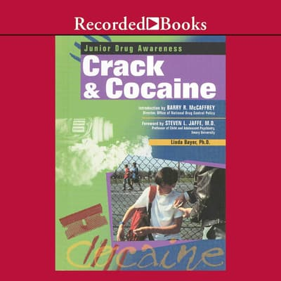 Crack and Cocaine by Linda Bayer audiobook