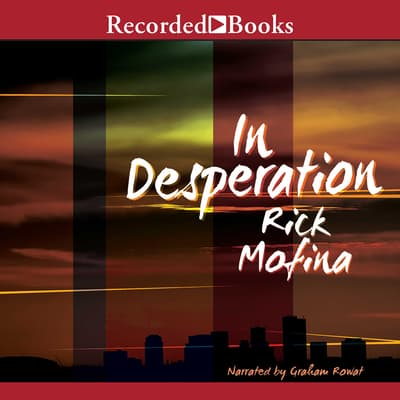 In Desperation by Rick Mofina audiobook