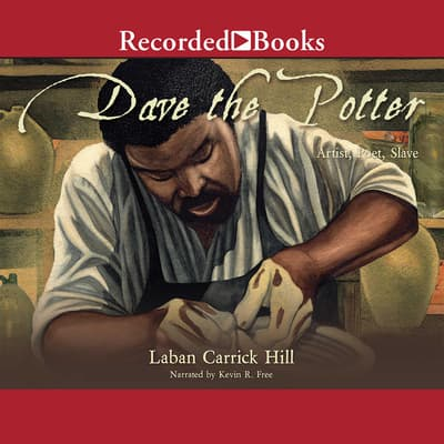 Dave the Potter by Laban Carrik Hill audiobook