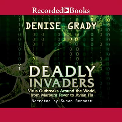 Deadly Invaders by Denise Grady audiobook