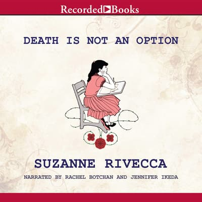 Death Is Not an Option by Suzanne Rivecca audiobook