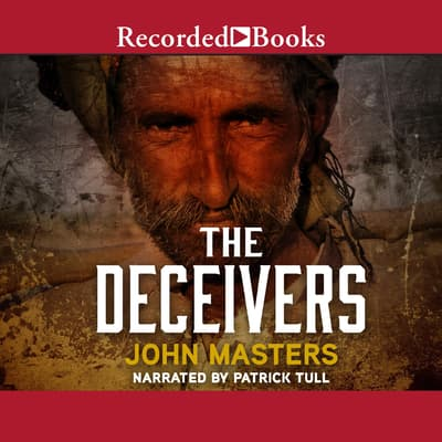 The Deceivers by John Masters audiobook