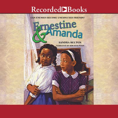Ernestine and Amanda by Sandra Belton audiobook
