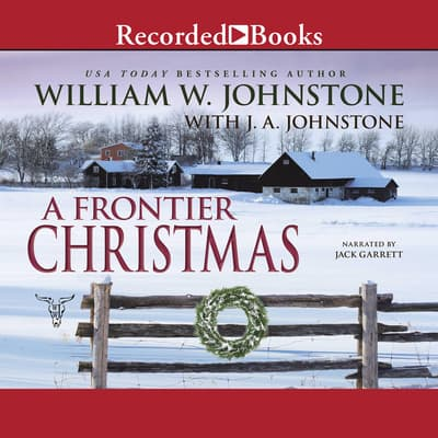 A Frontier Christmas by William W. Johnstone audiobook
