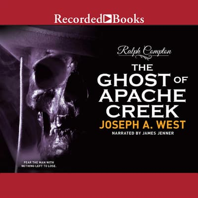 Ralph Compton The Ghost of Apache Creek by Ralph Compton audiobook