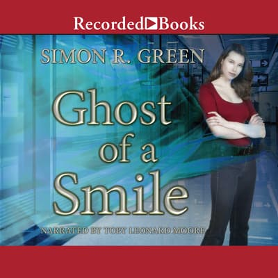 Ghost of a Smile by Simon R. Green audiobook
