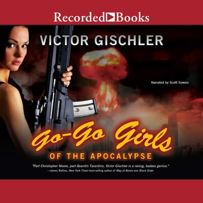 Go-Go Girls of the Apocalypse by Victor Gischler audiobook