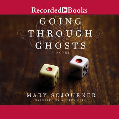 Going Through Ghosts by Mary Sojourner audiobook