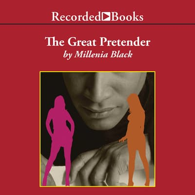 The Great Pretender by Millenia Black audiobook