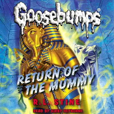 Return of the Mummy by R. L. Stine audiobook