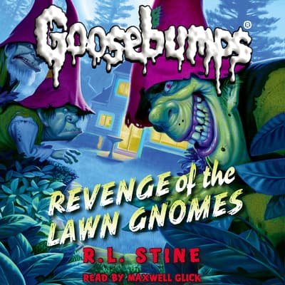 Revenge of the Lawn Gnomes by R. L. Stine audiobook