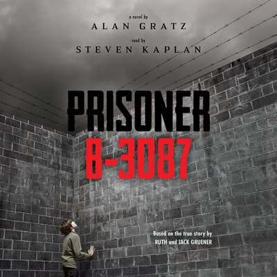 Prisoner B-3087 by Alan Gratz audiobook